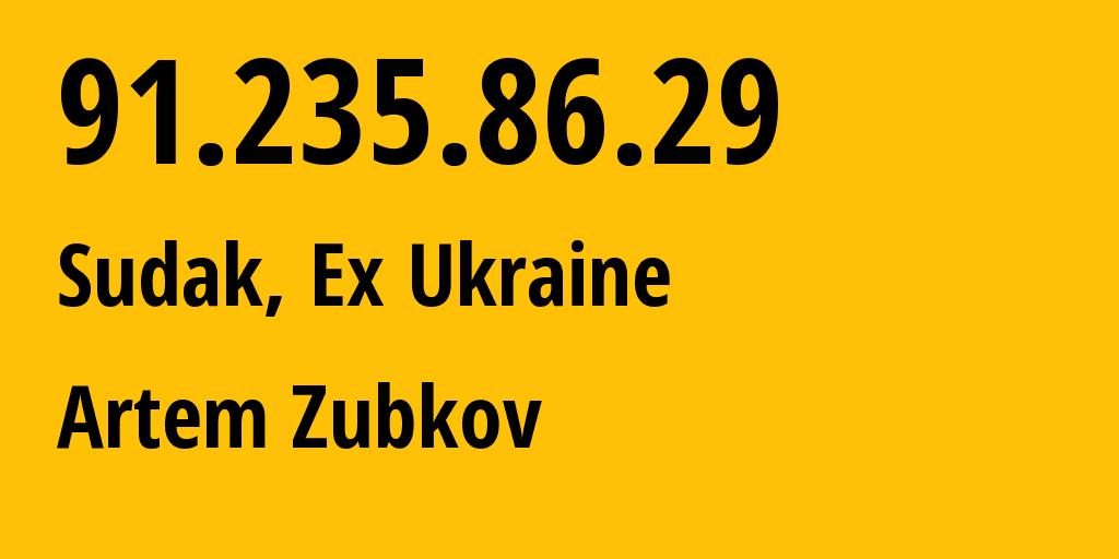 IP address 91.235.86.29 (Sudak, Crimea, Russia) get location, coordinates on map, ISP provider AS197335 Freebit LLC // who is provider of ip address 91.235.86.29, whose IP address