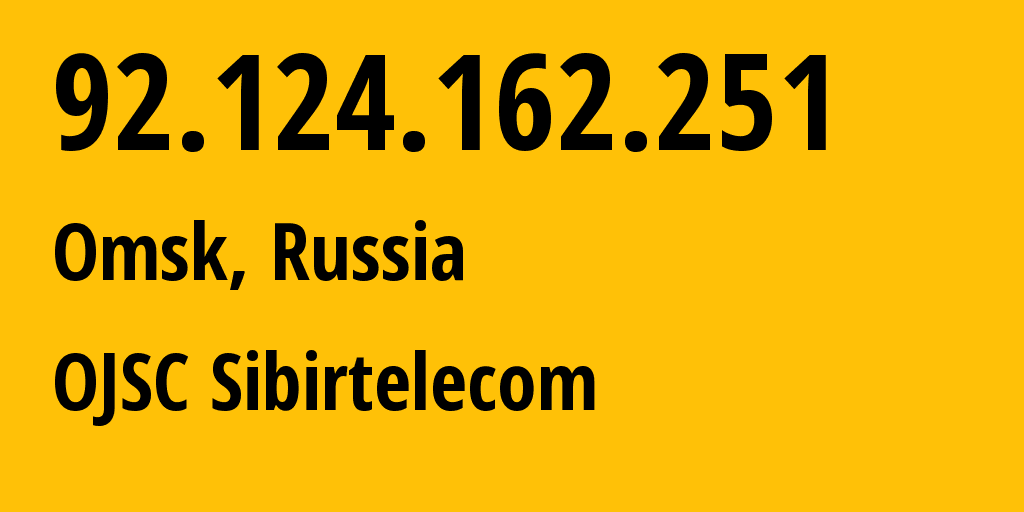 IP address 92.124.162.251 (Omsk, Omsk Oblast, Russia) get location, coordinates on map, ISP provider AS12389 OJSC Sibirtelecom // who is provider of ip address 92.124.162.251, whose IP address