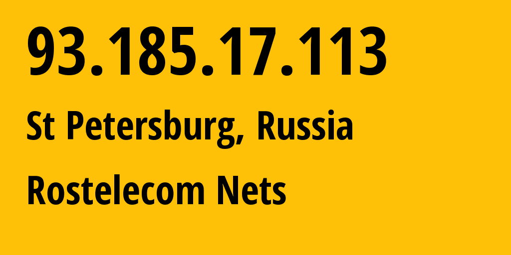 IP address 93.185.17.113 (St Petersburg, St.-Petersburg, Russia) get location, coordinates on map, ISP provider AS12389 Rostelecom Nets // who is provider of ip address 93.185.17.113, whose IP address