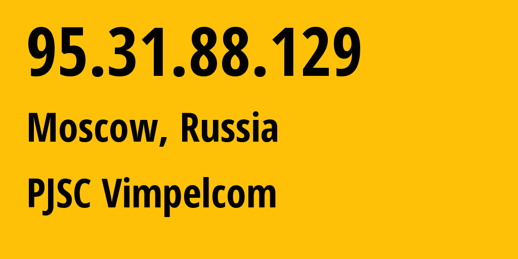 IP address 95.31.88.129 (Kursk, Kursk Oblast, Russia) get location, coordinates on map, ISP provider AS8402 PJSC Vimpelcom // who is provider of ip address 95.31.88.129, whose IP address