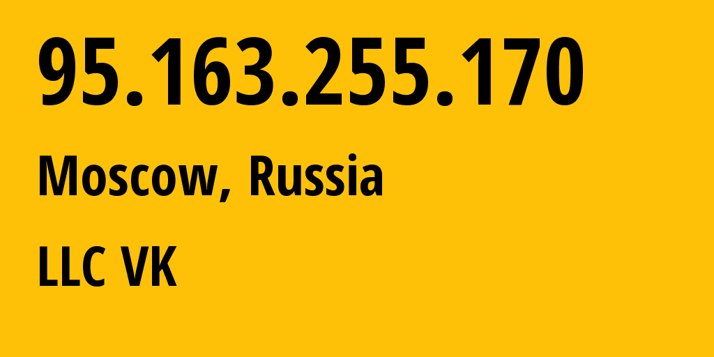 IP address 95.163.255.170 (Moscow, Moscow, Russia) get location, coordinates on map, ISP provider AS47764 Mail.Ru Network // who is provider of ip address 95.163.255.170, whose IP address