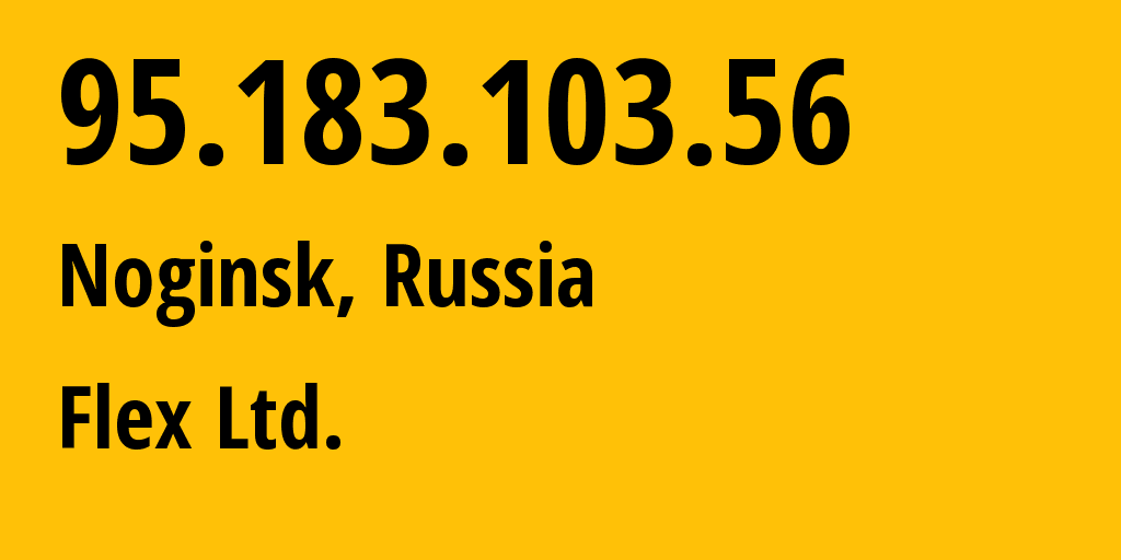 IP address 95.183.103.56 (Noginsk, Moscow Oblast, Russia) get location, coordinates on map, ISP provider AS21453 Flex ISP // who is provider of ip address 95.183.103.56, whose IP address