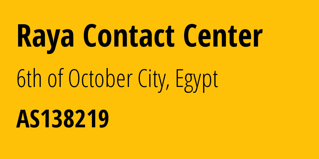 Information about provider Raya Contact Center AS138219 MADINA: all IP addresses, address range, IP providers and ISP providers