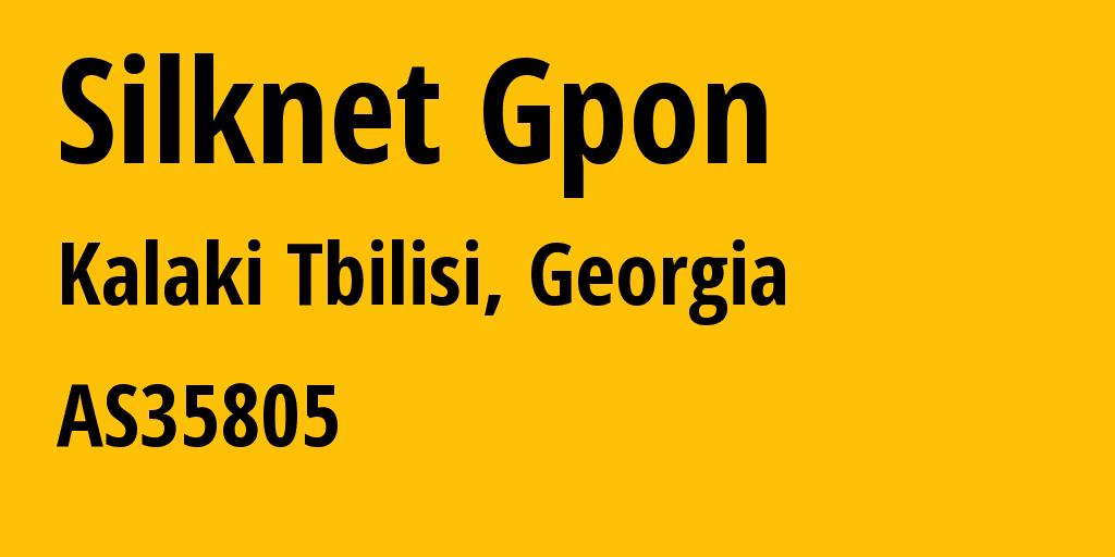 Information about provider Silknet Gpon AS35805 JSC Silknet: all IP addresses, address range, IP providers and ISP providers