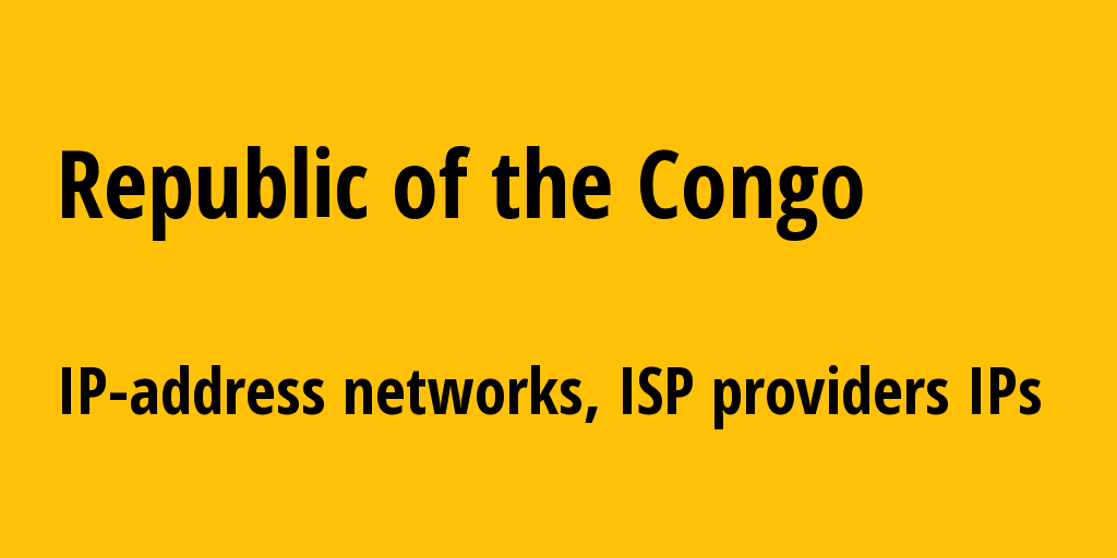 Republic of the Congo cg: all IP addresses, address range, all subnets, IP providers, ISP