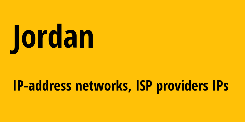 Jordan jo: all IP addresses, address range, all subnets, IP providers, ISP