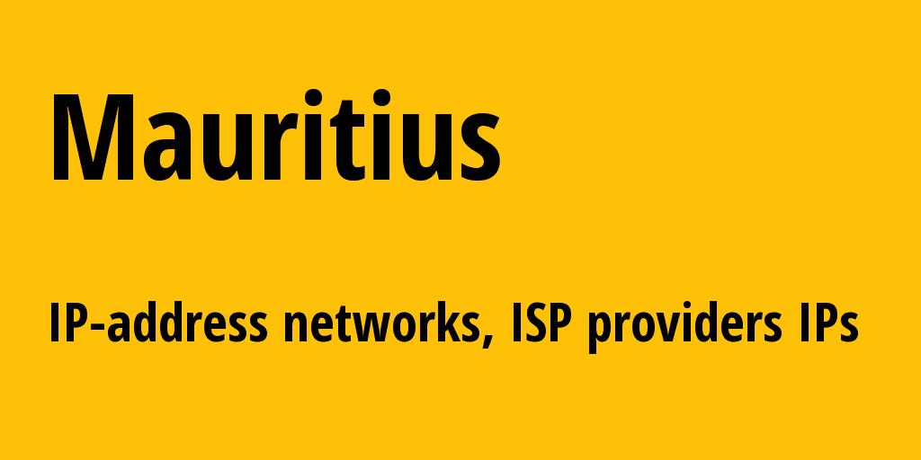Mauritius mu: all IP addresses, address range, all subnets, IP providers, ISP