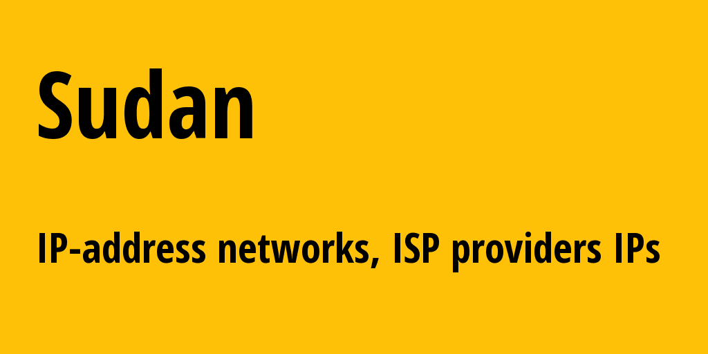 Sudan sd: all IP addresses, address range, all subnets, IP providers, ISP